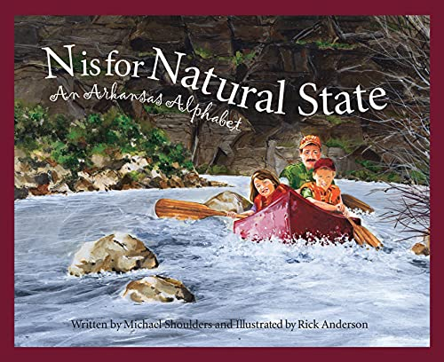9781585360673: N Is for Natural State: An Arkansas Alphabet (Discover America State by State)