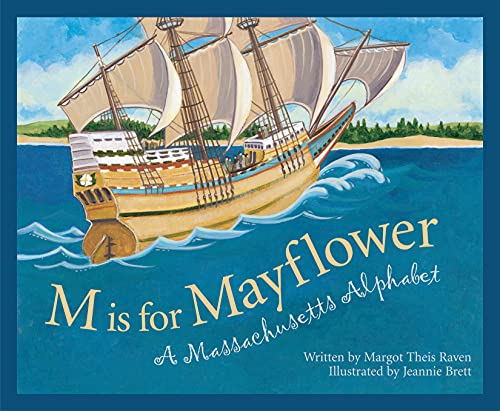 9781585360727: M Is For Mayflower: A Massachusetts Alphabet (Discover America State by State)