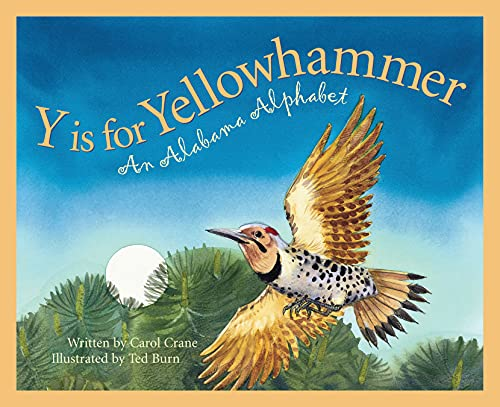 9781585361182: Y is for Yellowhammer: An Alabama Alphabet (Discover America State by State)