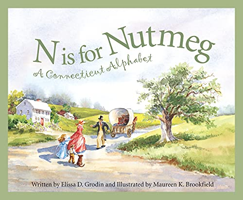 N Is For Nutmeg: A Connecticut Alphabet . (Discover America State By State. Alphabet Series): ...