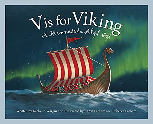 V is for Viking: A Minnesota Alphabet (Discover America State by State) (1585361259) by Kathy-jo Wargin