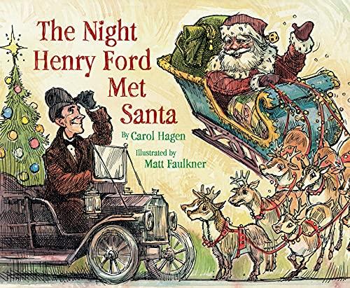 The Night Henry Ford Met Santa: Carol Hagen