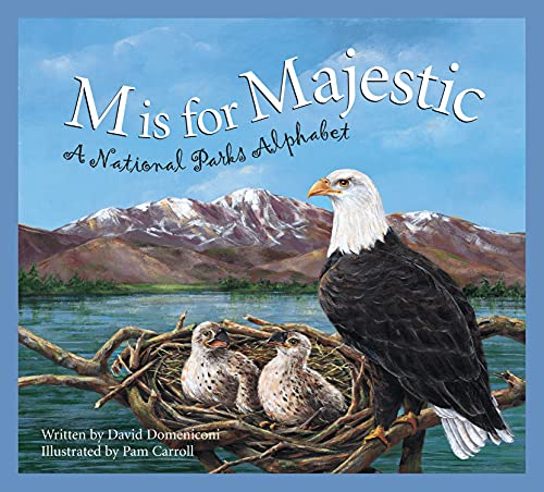 M is for Majestic: A National Parks Alphabet: David Domeniconi