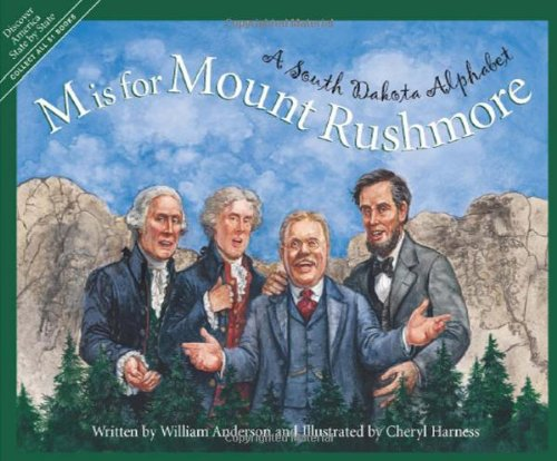 M is for Mount Rushmore: A South Dakota Alphabet (Discover America State by State): William ...