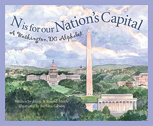 9781585361489: N Is for Our Nation's Capital: A Washington DC Alphabet (Discover America State by State)