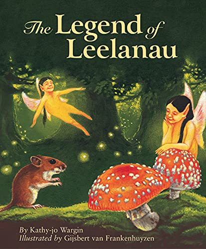 The Legend of Leelanau: Wargin, Kathy-jo