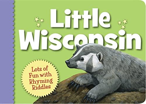 Little Wisconsin Little State Series Little Wisconsin: Kathy-Jo Monroe, Michael