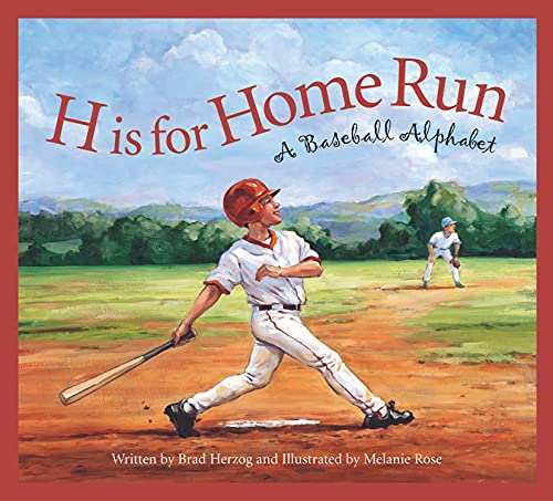 H is for Home Run: A Baseball Alphabet (Sports Alphabet) Autographed Copy