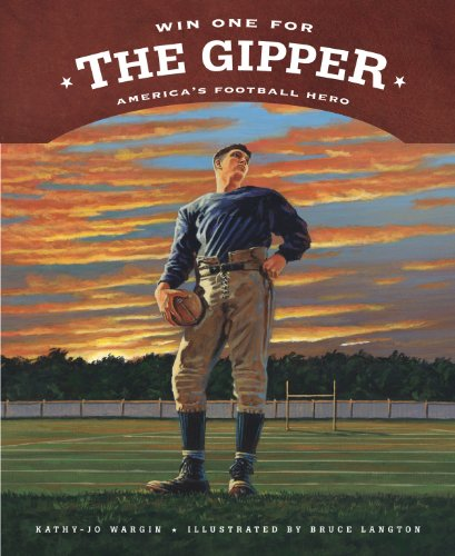 9781585362219: Win One for the Gipper: America's Football Hero (True Story)