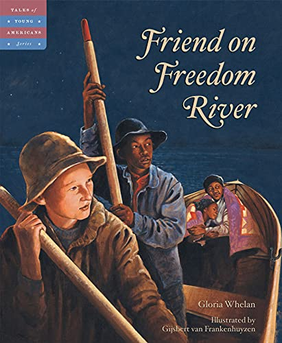 Friend on Freedom River (Tales of Young Americans) (1585362220) by Whelan, Gloria