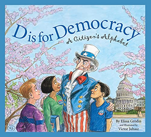 9781585362349: D Is for Democracy: A Citizen's Alphabet (Sleeping Bear Alphabets)