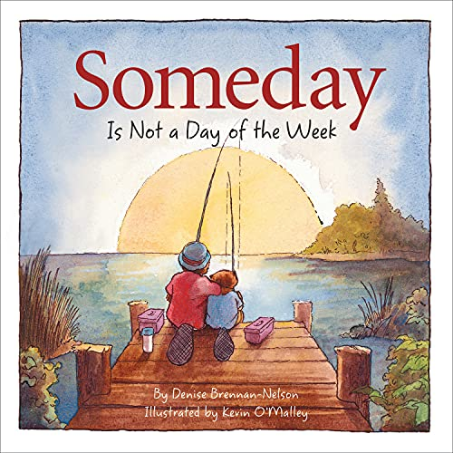 Someday Is Not a Day of the We: Brennan-Nelson, Denise