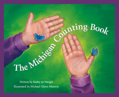 The Michigan Counting Book (America by the Numbers): Wargin, Kathy-jo