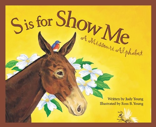 9781585362486: S is for Show Me: A Missouri Alphabet (Discover America State by State)