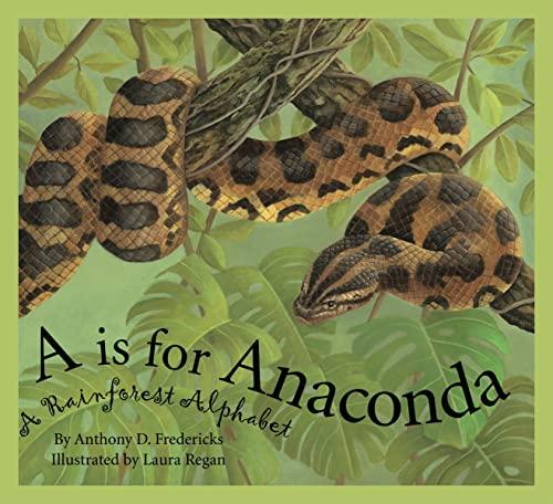 9781585363179: A is For Anaconda: A Rainforest Alphabet (Science Alphabet)
