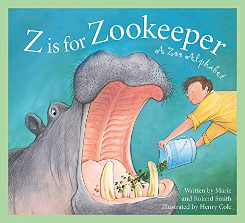 9781585363292: Z Is for Zookeeper: A Zoo Alphabet (Science Alphabet)