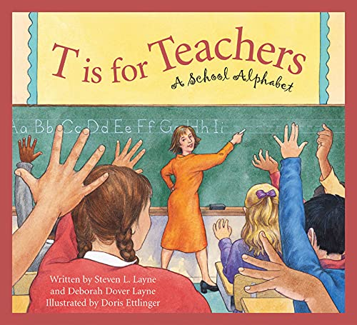 9781585363315: T Is for Teachers: A School Alphabet (Sleeping Bear Alphabets)