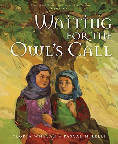 Waiting for the Owl's Call (Tales of the World): Whelan, Gloria
