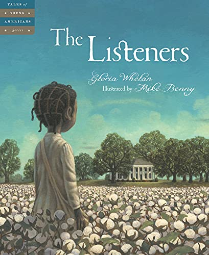The Listeners (Tales of Young Americans): Gloria Whelan