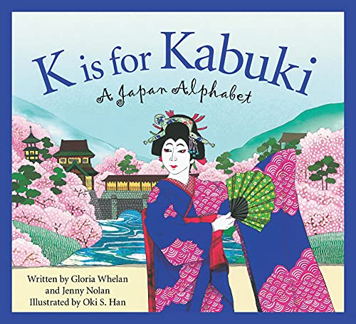 9781585364442: K is for Kabuki: A Japan Alphabet (Discover the World)