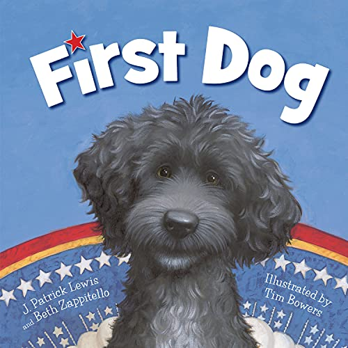 First Dog: Lewis, J Patrick; Zappitello, Beth