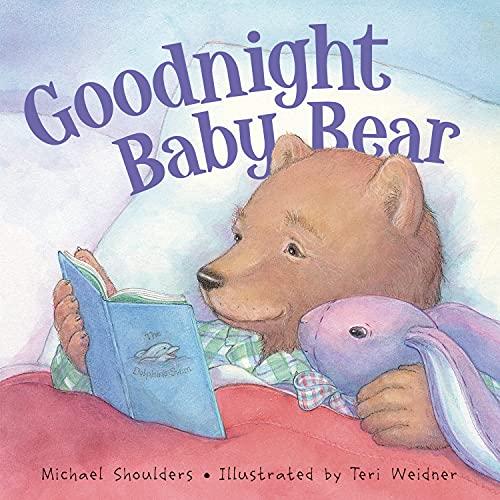 Goodnight Baby Bear: Michael Shoulders
