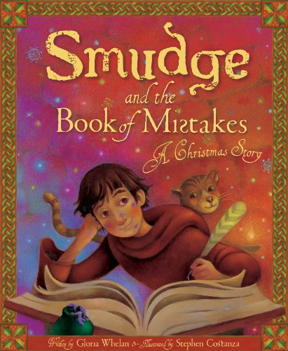 Smudge and the Book of Mistakes: A Christmas Story: Whelan, Gloria
