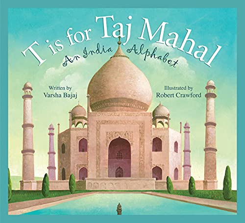 9781585365043: T is for Taj Mahal: An India Alphabet (Discover the World)