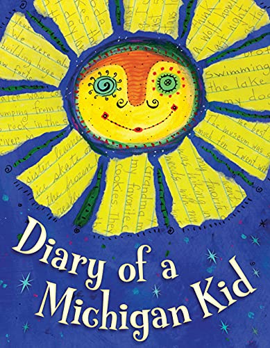 Diary of a Michigan Kid (State Journal) (1585365238) by Sleeping Bear Press