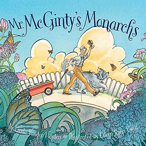 Mr. McGinty's Monarchs: Linda Vander Heyden