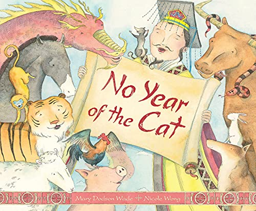 No Year of the Cat (Myths, Legends, Fairy and Folktales): Wade, Mary Dodson