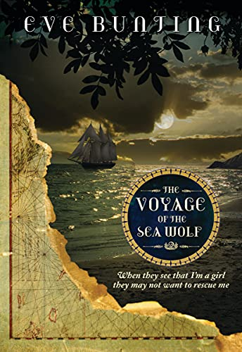 9781585367894: The Voyage of the Sea Wolf (Eve Bunting's Pirate Series)