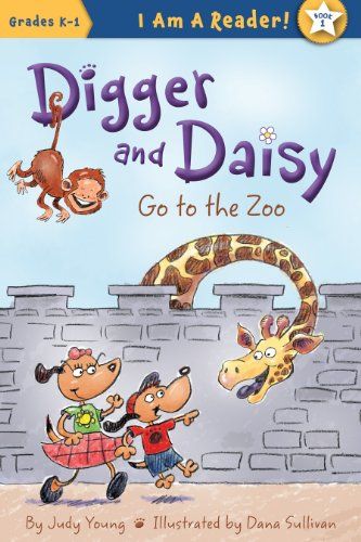 Digger and Daisy Go to the Zoo (I Am a Reader!: Digger and Daisy): Young, Judy