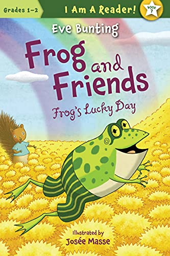Frog's Lucky Day (I Am a Reader!: Frog and Friends): Bunting, Eve