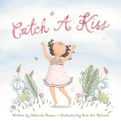 Catch a Kiss: Deborah Diesen