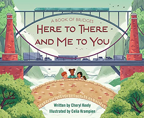 A Book of Bridges: Here To There and Me To You: Keely, Cheryl
