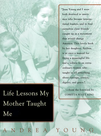 9781585420070: Life Lessons My Mother Taught Me: Universal Values from Extraordinary Times