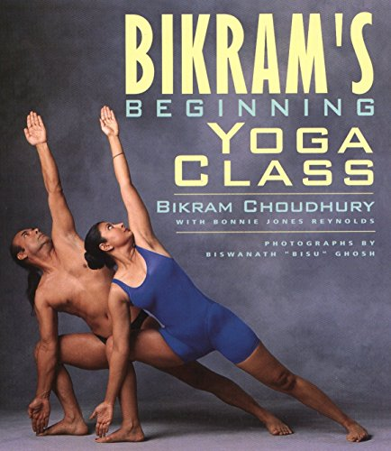 9781585420209: Bikram's Beginning Yoga Class (Second Edtion)