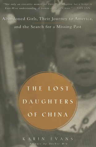 9781585420261: The Lost Daughters of China: Abandoned Girls, Their Journey to America, and Their Searchfor a Missing Past