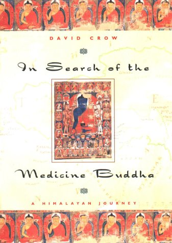 9781585420308: In Search of the Medicine Buddha: A Himalayan Journey