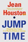 Jump Time: Shaping Your Future In A: Houston, Jean