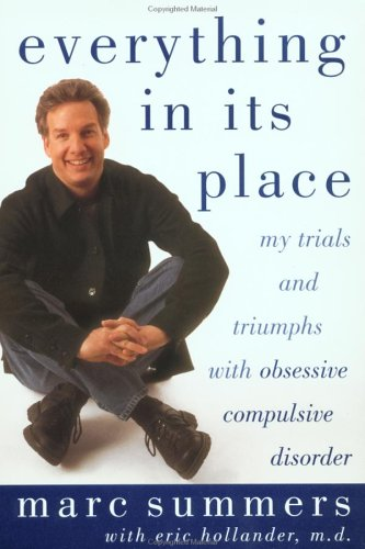 9781585420483: Everything in Its Place: My Trials and Triumphs with Obsessive Compulsive Disorder