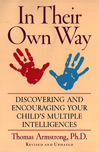 9781585420513: In Their Own Way: Discovering and Encouraging Your Child's Multiple Intelligences