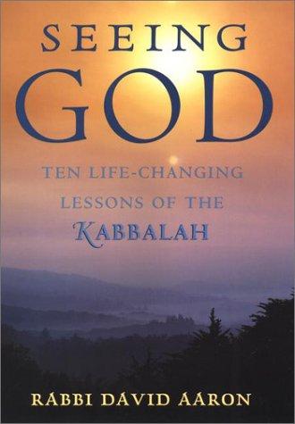 9781585420803: Seeing God: Ten Life-Changing Lessons of the Kabbalah