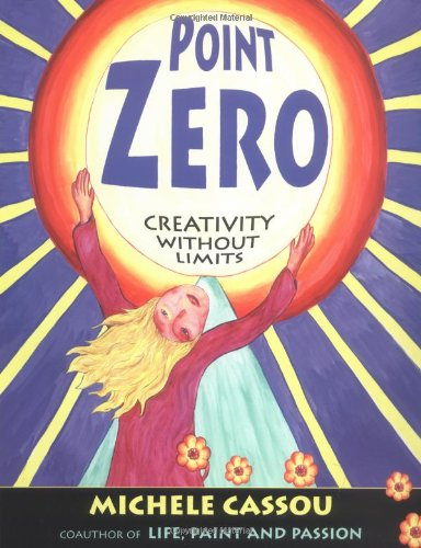 9781585420858: Point Zero: Creativity Without Limits