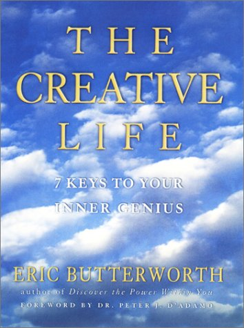 The Creative Life : 7 Keys to Your Inner Genius