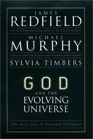 God and the Evolving Universe. The Next Step in Personal Evolution