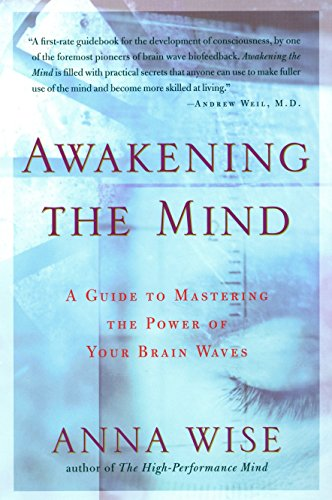 9781585421459: Awakening the Mind: A Guide to Harnessing the Power of Your Brainwaves