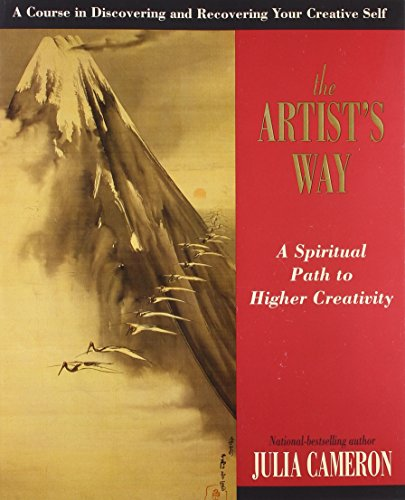 9781585421466: The Artist's Way: A Spiritual Path to Higher Creativity (10th anniversary edition)