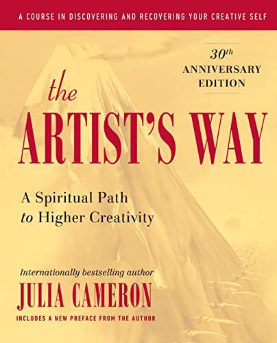 9781585421473: The Artist's Way: A Spiritual Path to Higher Creativity, Twenty-Fifth Anniversary Edition